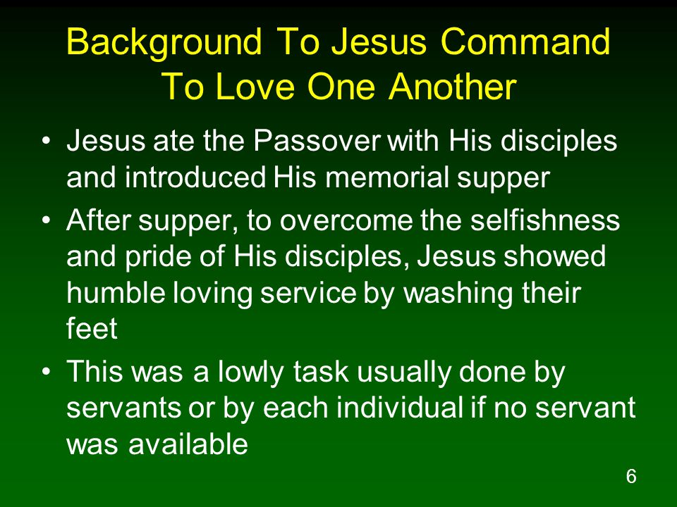 Background To Jesus Command To Love One Another