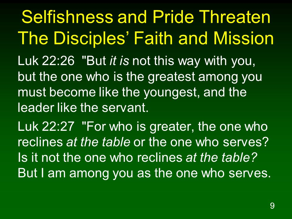 Selfishness and Pride Threaten The Disciples' Faith and Mission