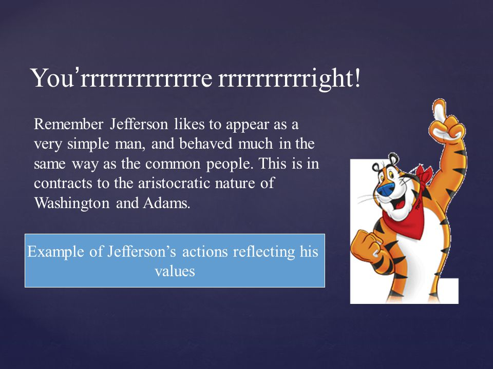 Example of Jefferson's actions reflecting his