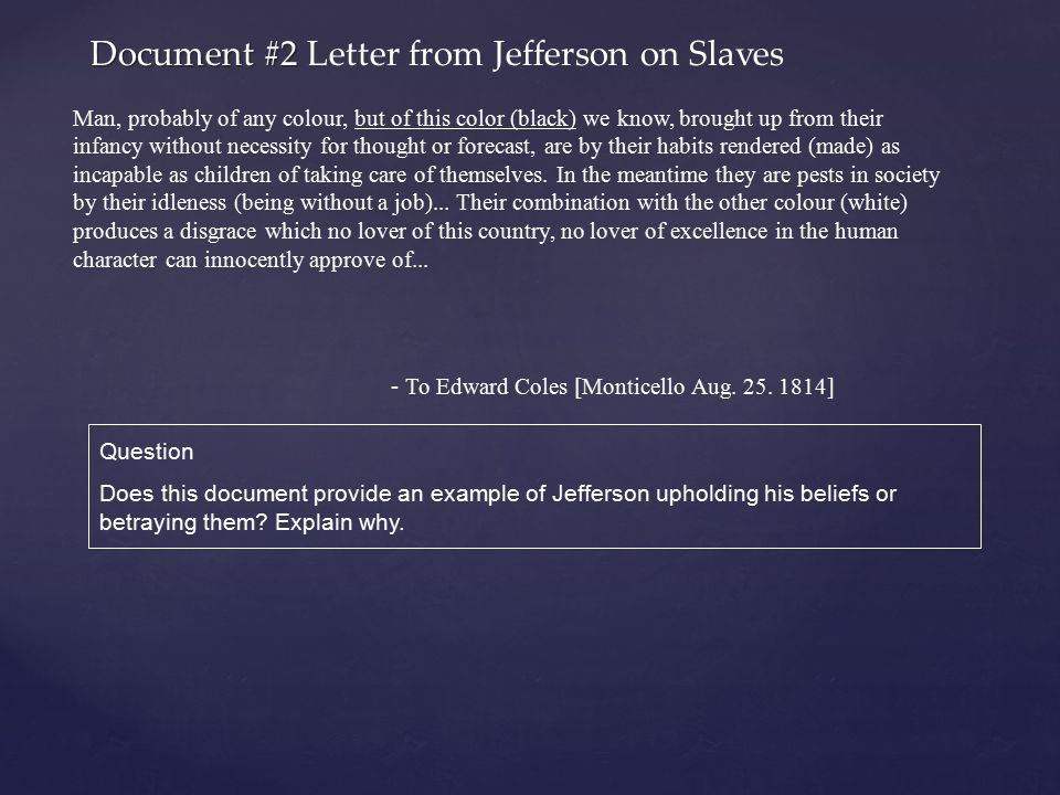 Document #2 Letter from Jefferson on Slaves