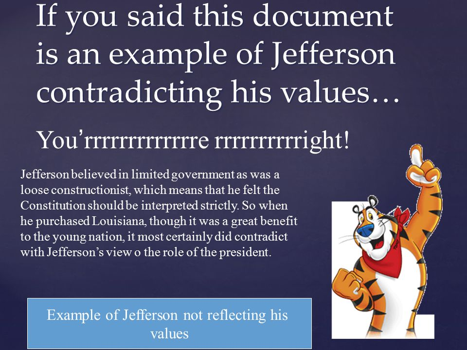 Example of Jefferson not reflecting his