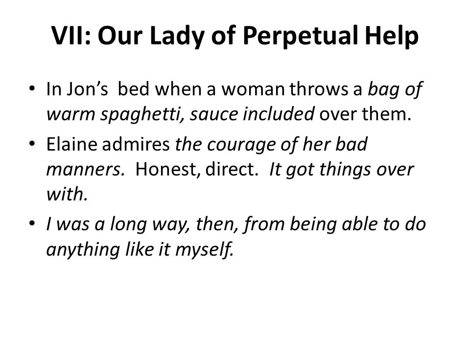 VII: Our Lady of Perpetual Help
