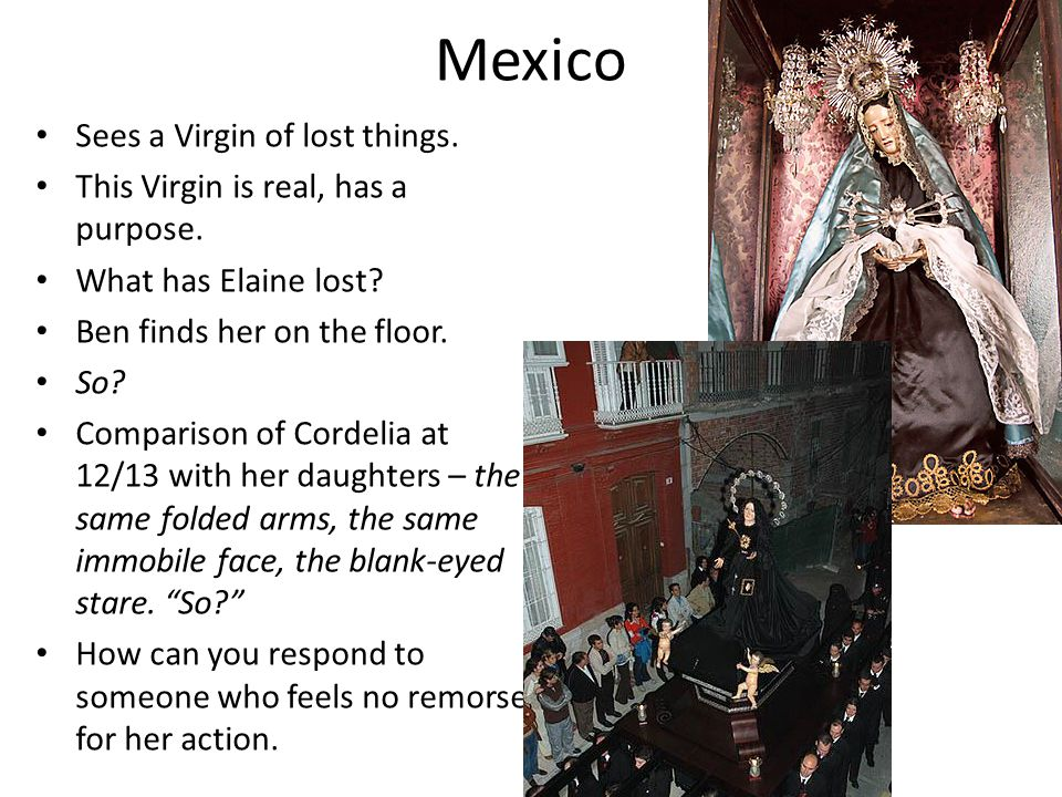 Mexico Sees a Virgin of lost things.