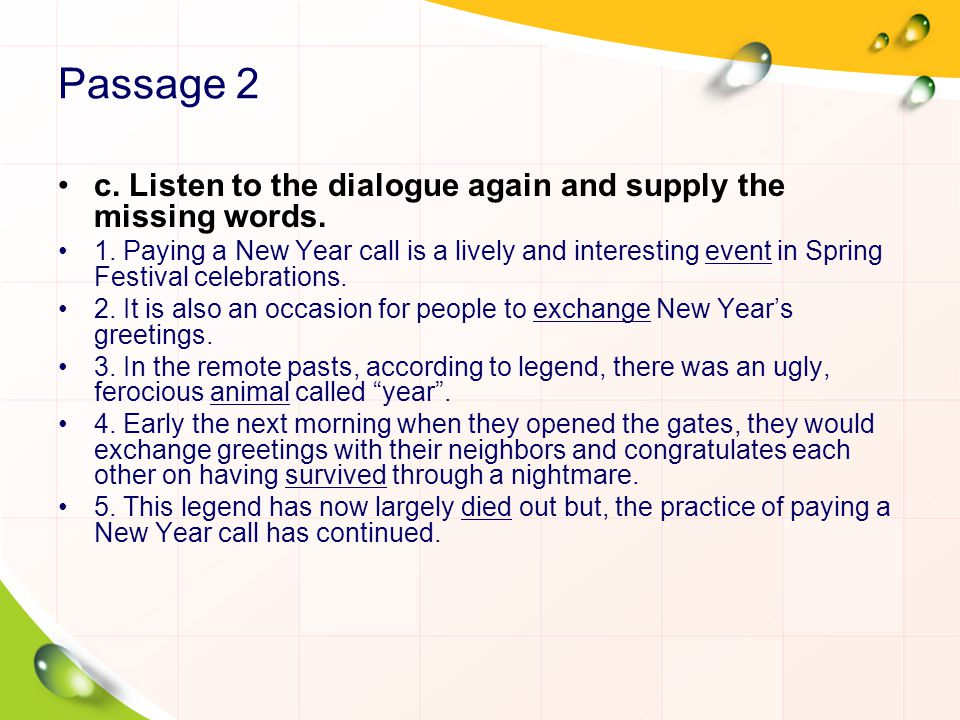 Passage 2 c. Listen to the dialogue again and supply the missing words.