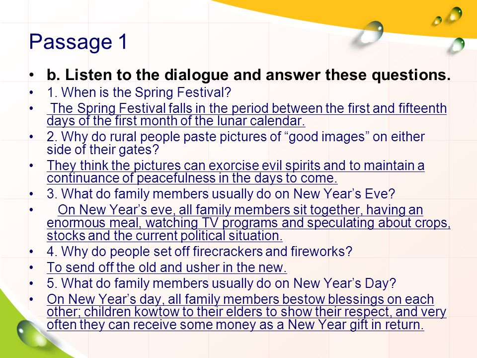 Passage 1 b. Listen to the dialogue and answer these questions.