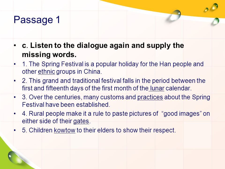 Passage 1 c. Listen to the dialogue again and supply the missing words.