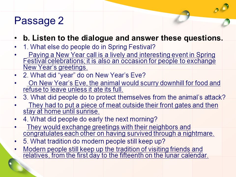 Passage 2 b. Listen to the dialogue and answer these questions.