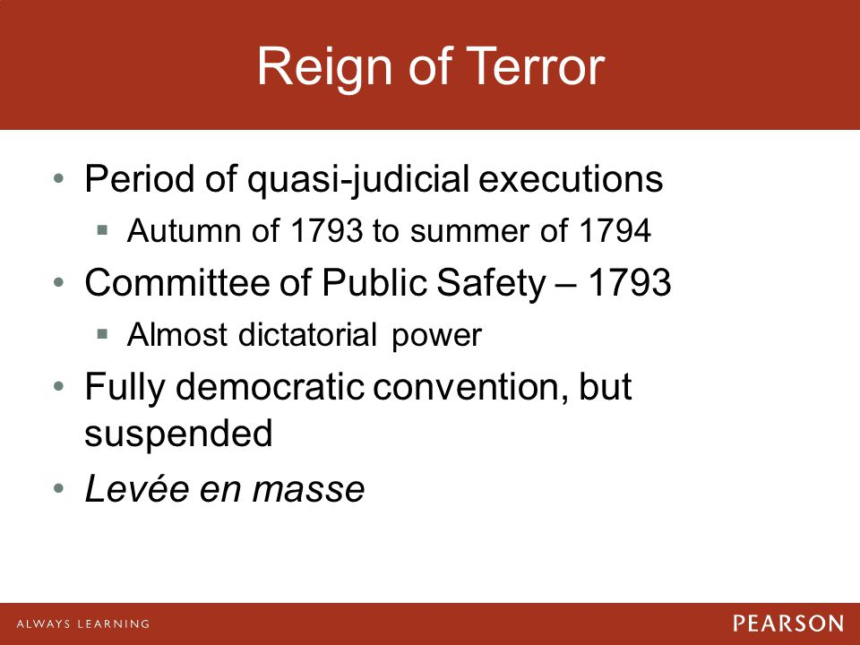 Reign of Terror Period of quasi-judicial executions