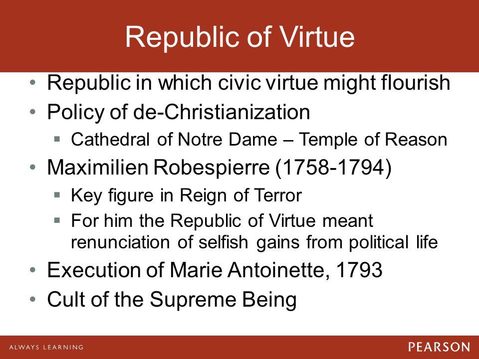 Republic of Virtue Republic in which civic virtue might flourish