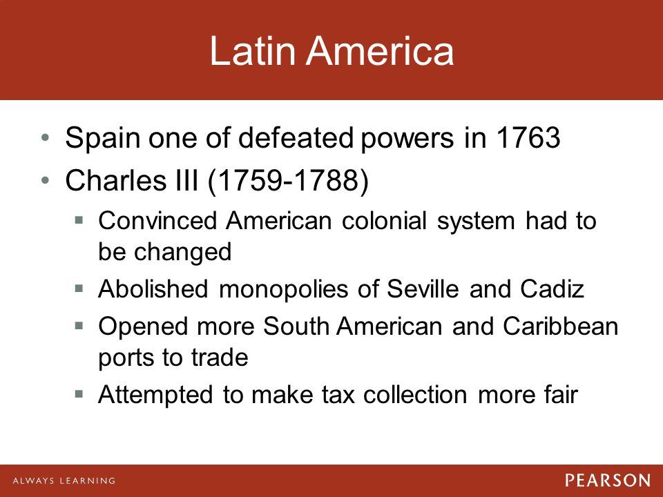 Latin America Spain one of defeated powers in 1763