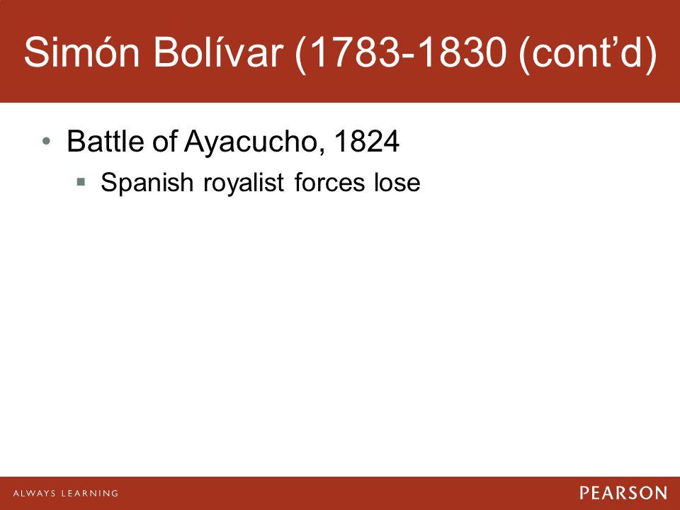 Simón Bolívar (1783-1830 (cont'd)