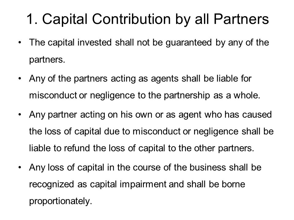 1. Capital Contribution by all Partners