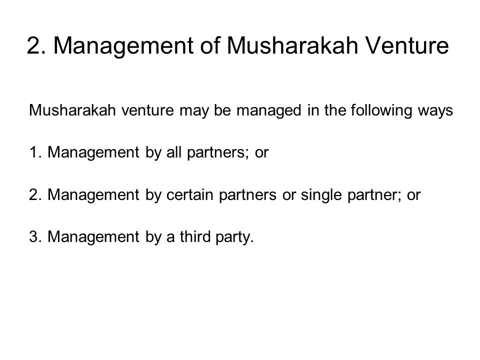 2. Management of Musharakah Venture