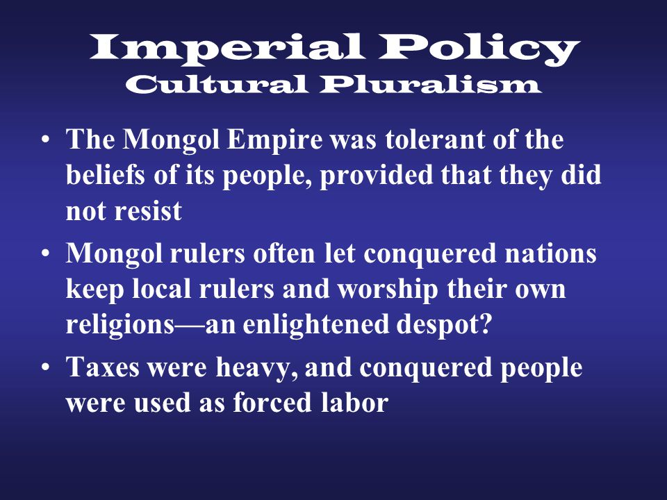 Imperial Policy Cultural Pluralism