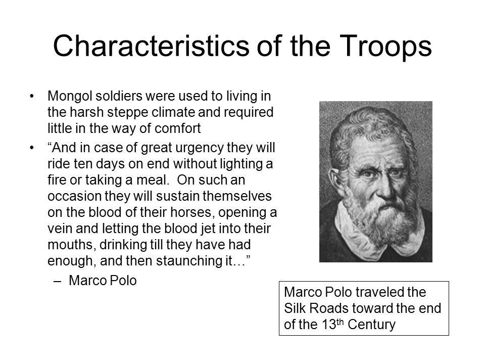 Characteristics of the Troops