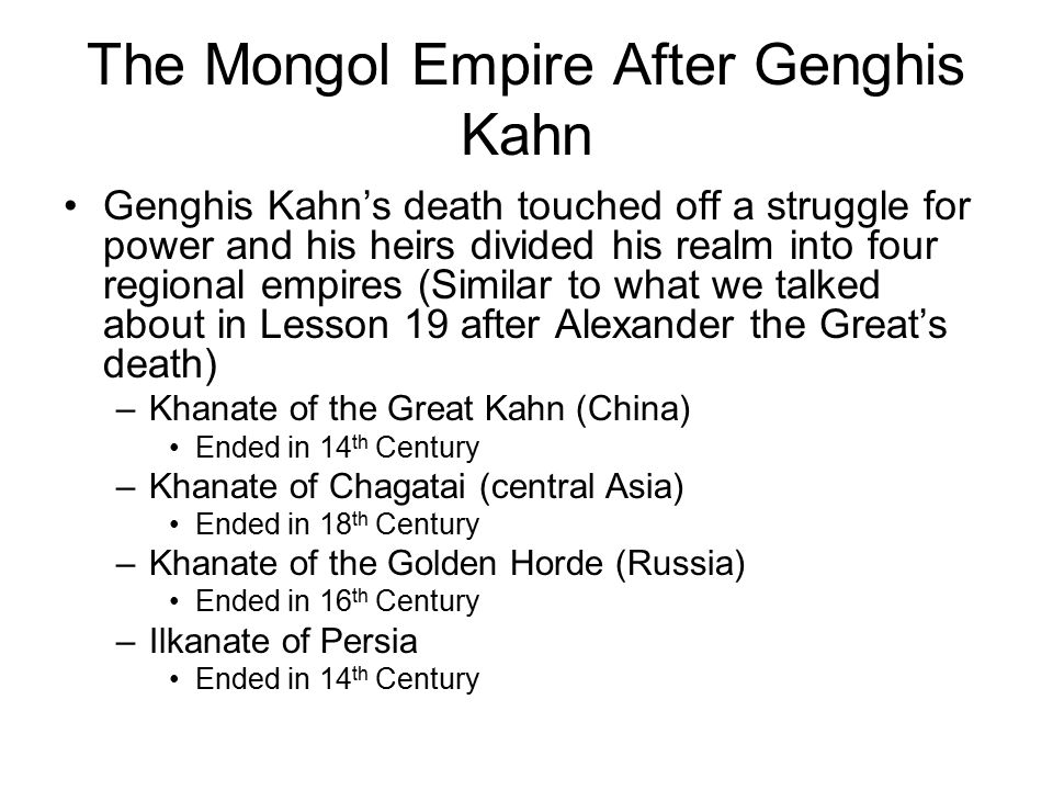 The Mongol Empire After Genghis Kahn