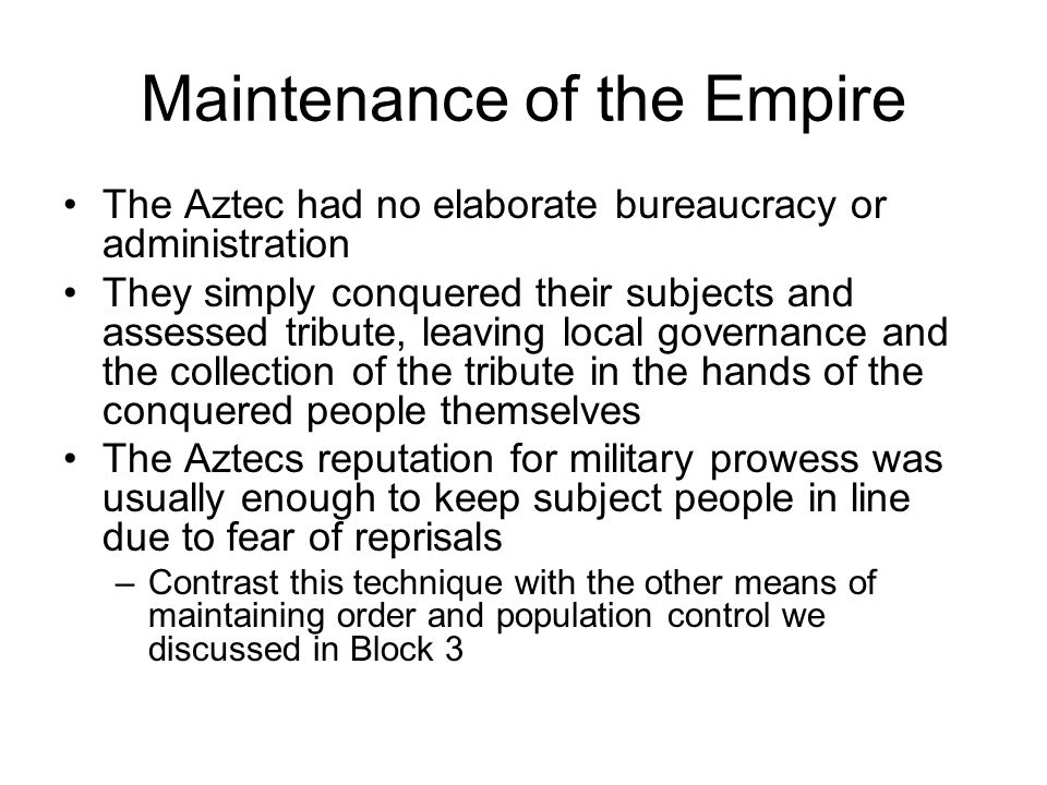 Maintenance of the Empire