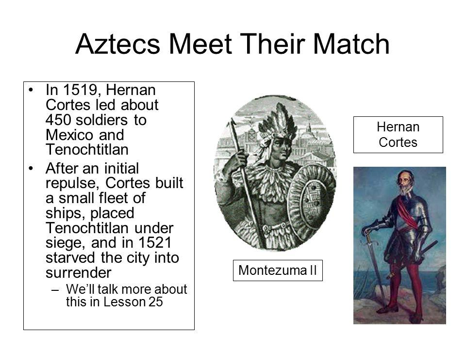 Aztecs Meet Their Match