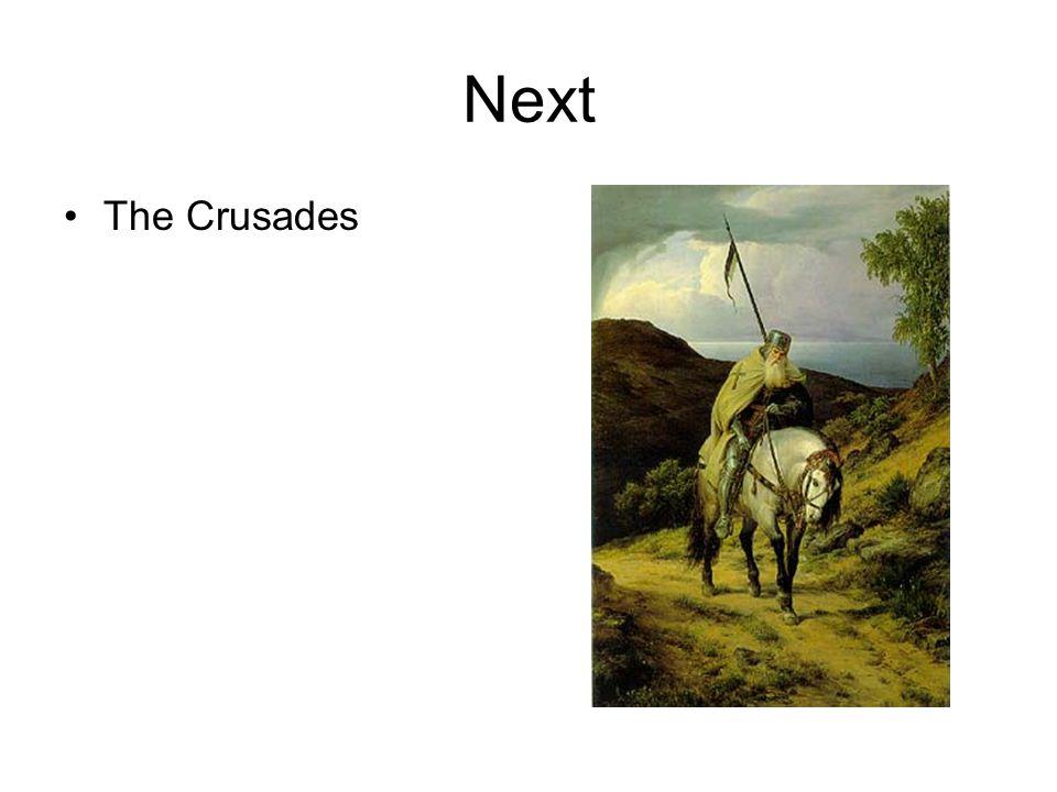 Next The Crusades