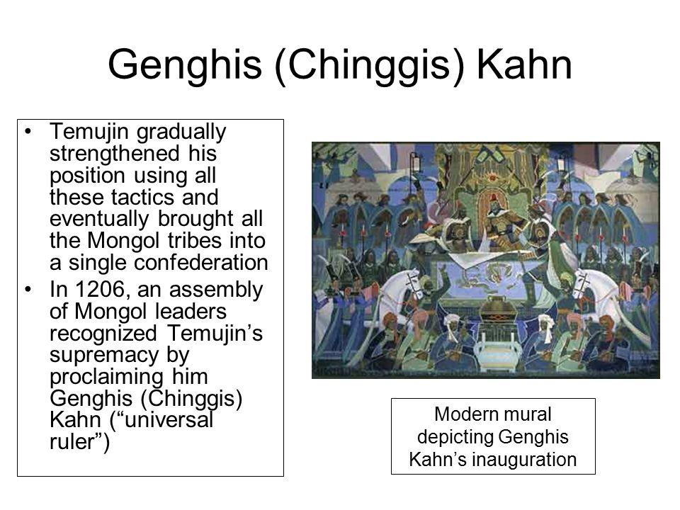 Genghis (Chinggis) Kahn