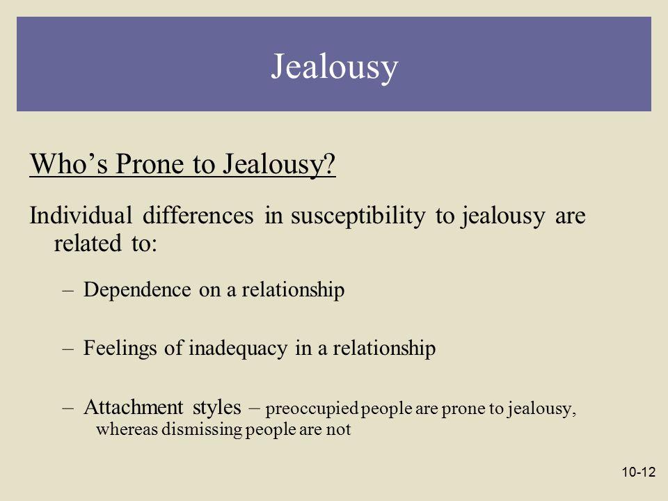 Jealousy Who's Prone to Jealousy