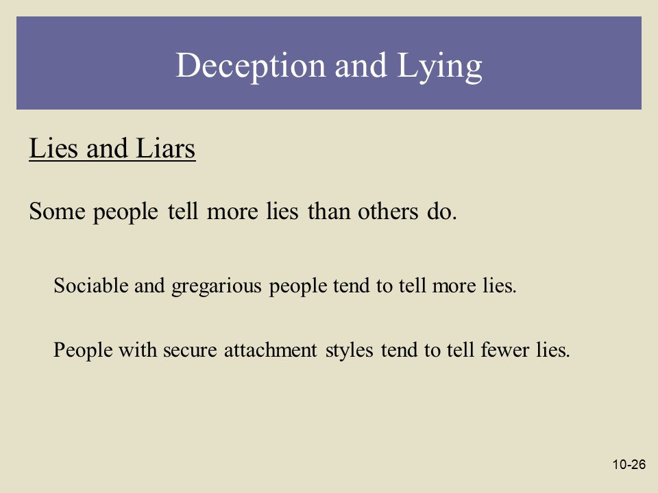 Deception and Lying Lies and Liars