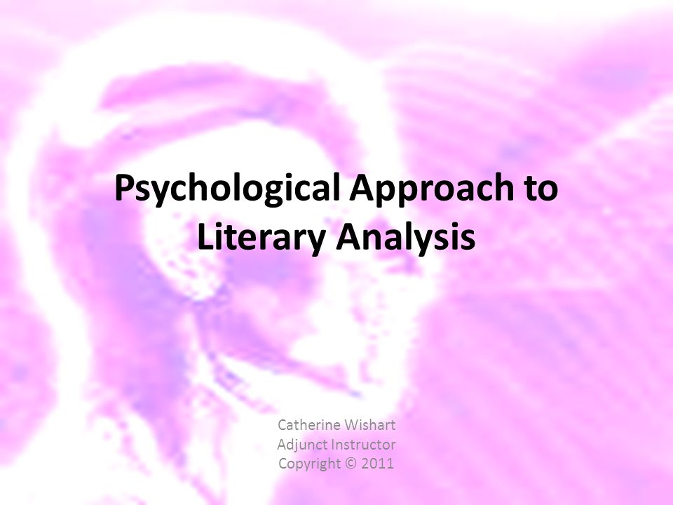 Psychological Approach to Literary Analysis