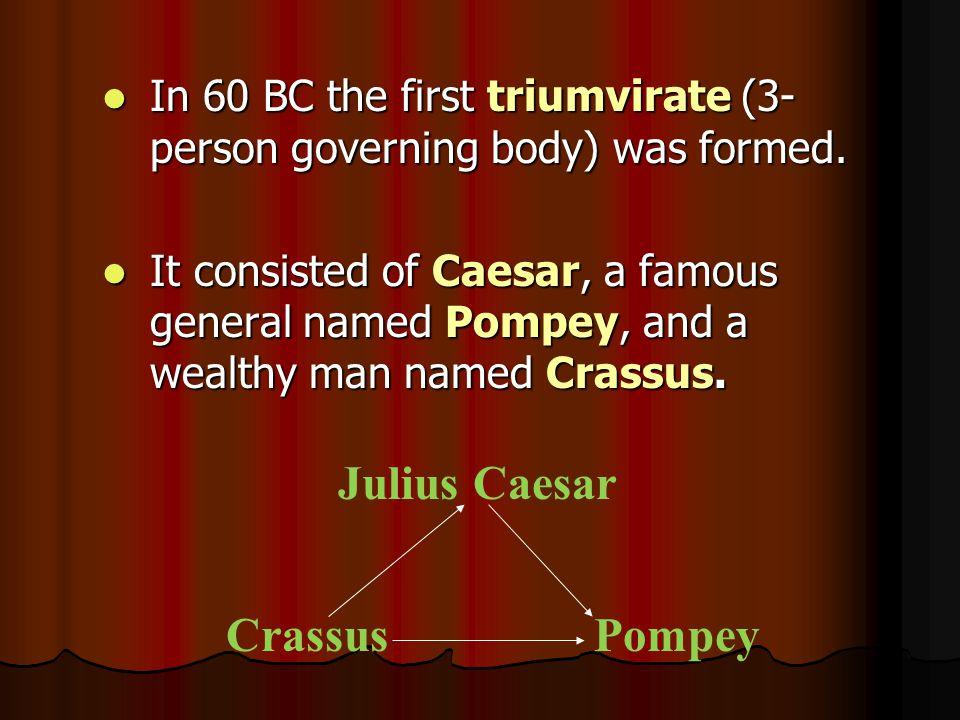 Julius Caesar Pompey Crassus