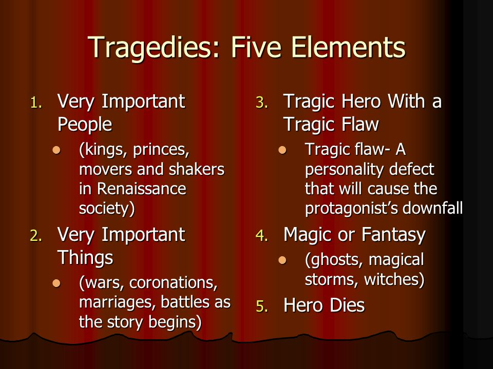Tragedies: Five Elements
