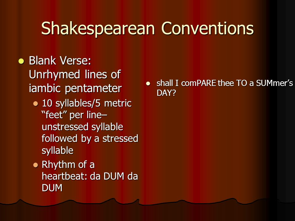 Shakespearean Conventions