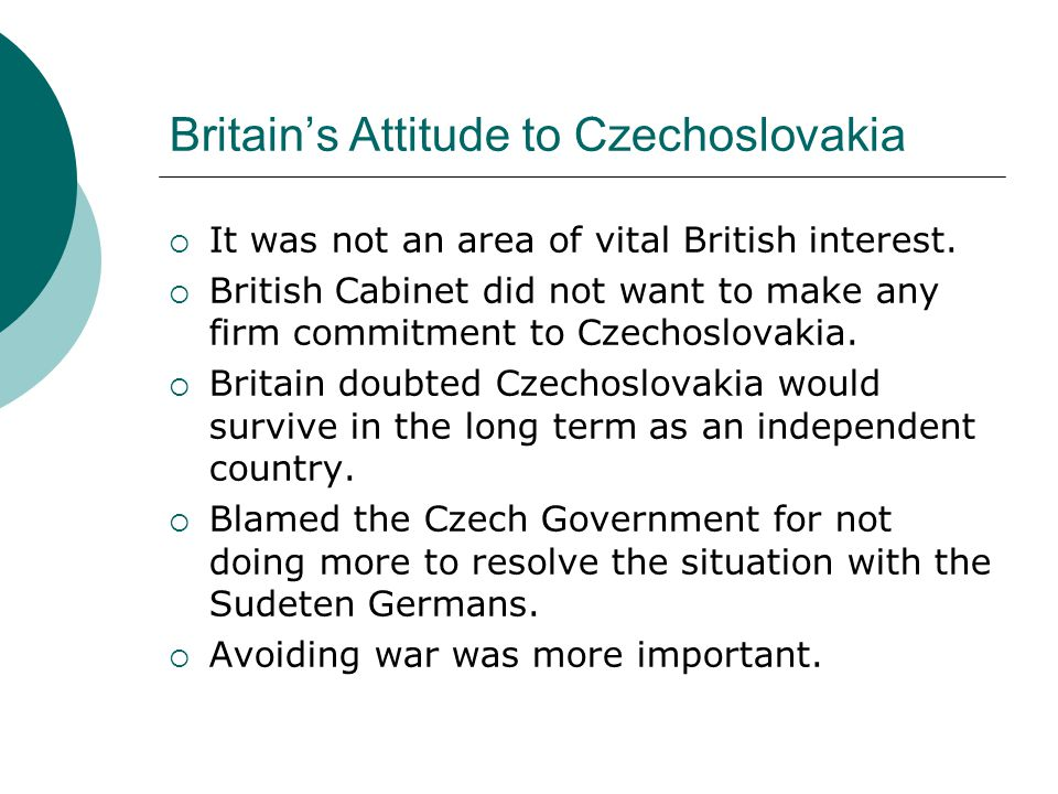 Britain's Attitude to Czechoslovakia