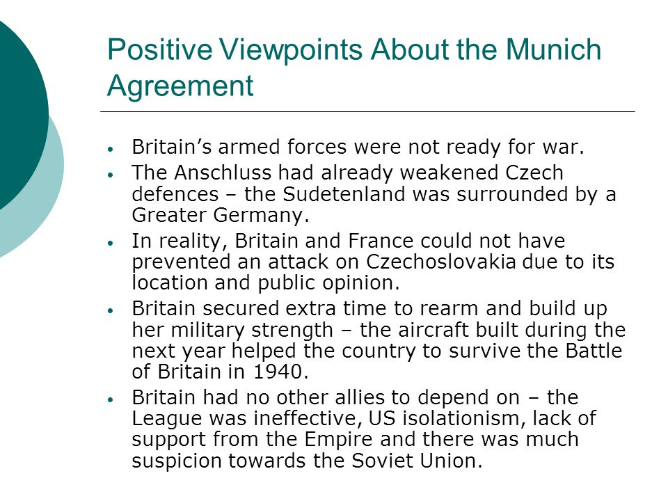 Positive Viewpoints About the Munich Agreement