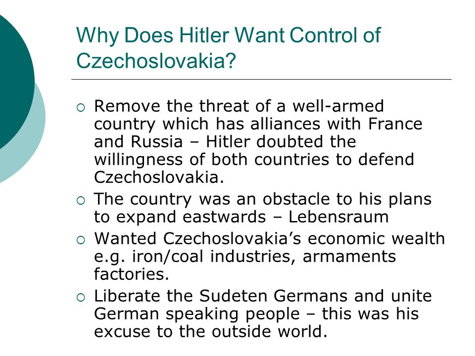 Why Does Hitler Want Control of Czechoslovakia