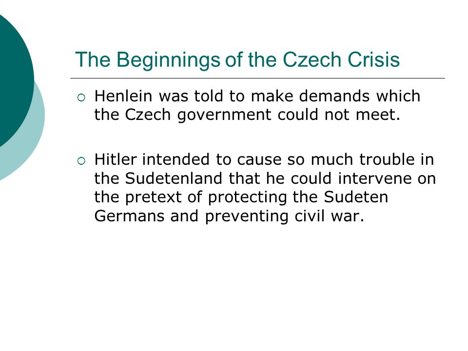 The Beginnings of the Czech Crisis