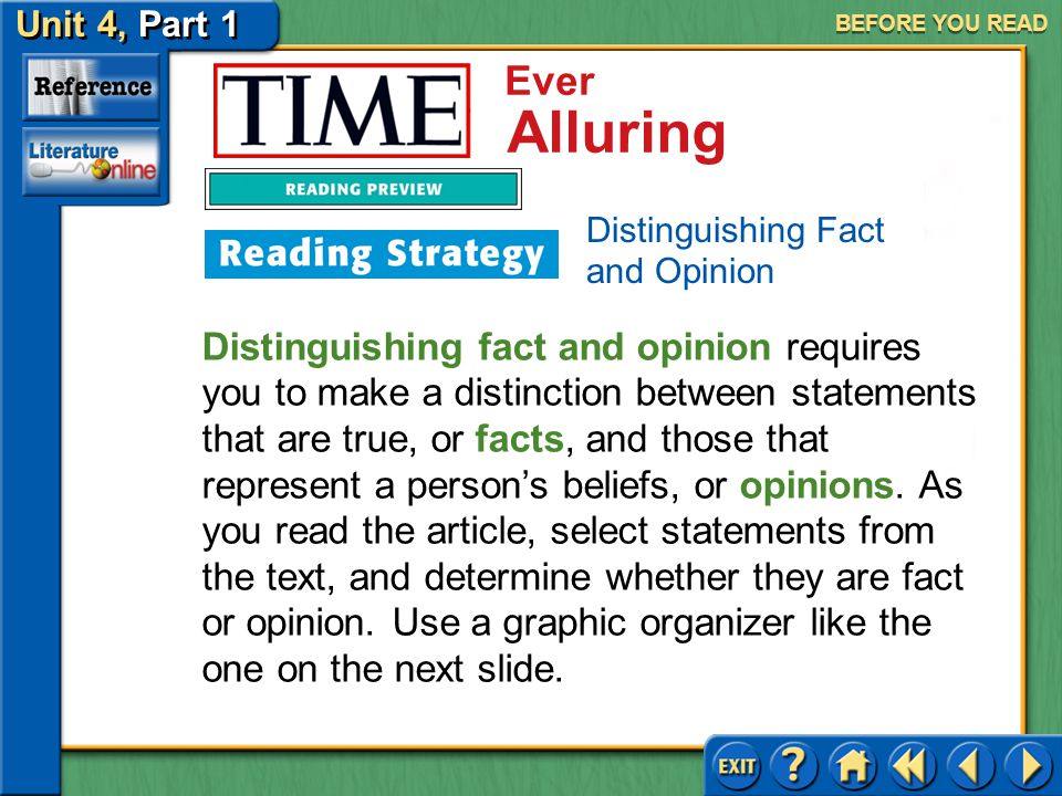 BEFORE YOU READ Distinguishing Fact and Opinion.