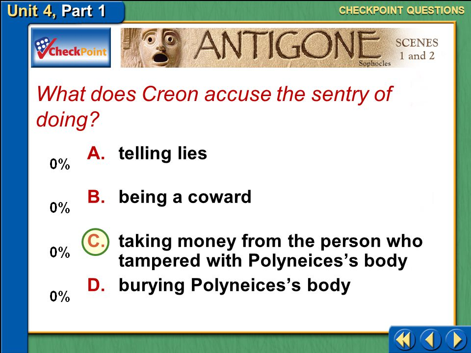 What does Creon accuse the sentry of doing