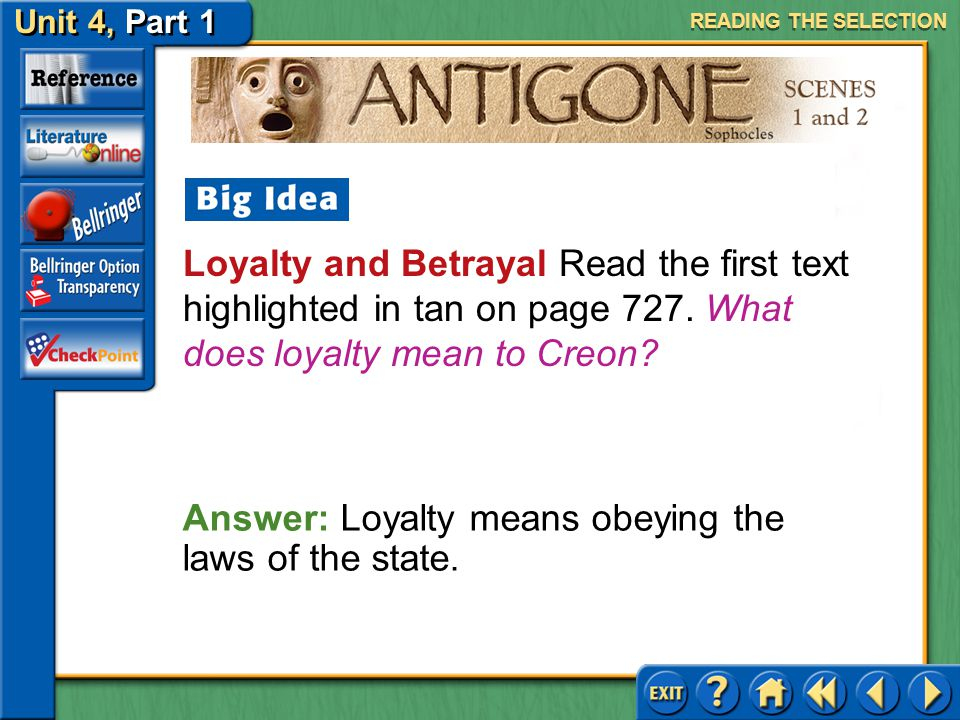 Answer: Loyalty means obeying the laws of the state.