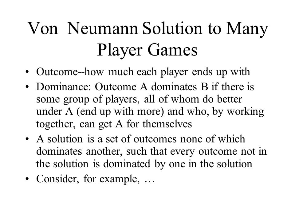 Von Neumann Solution to Many Player Games