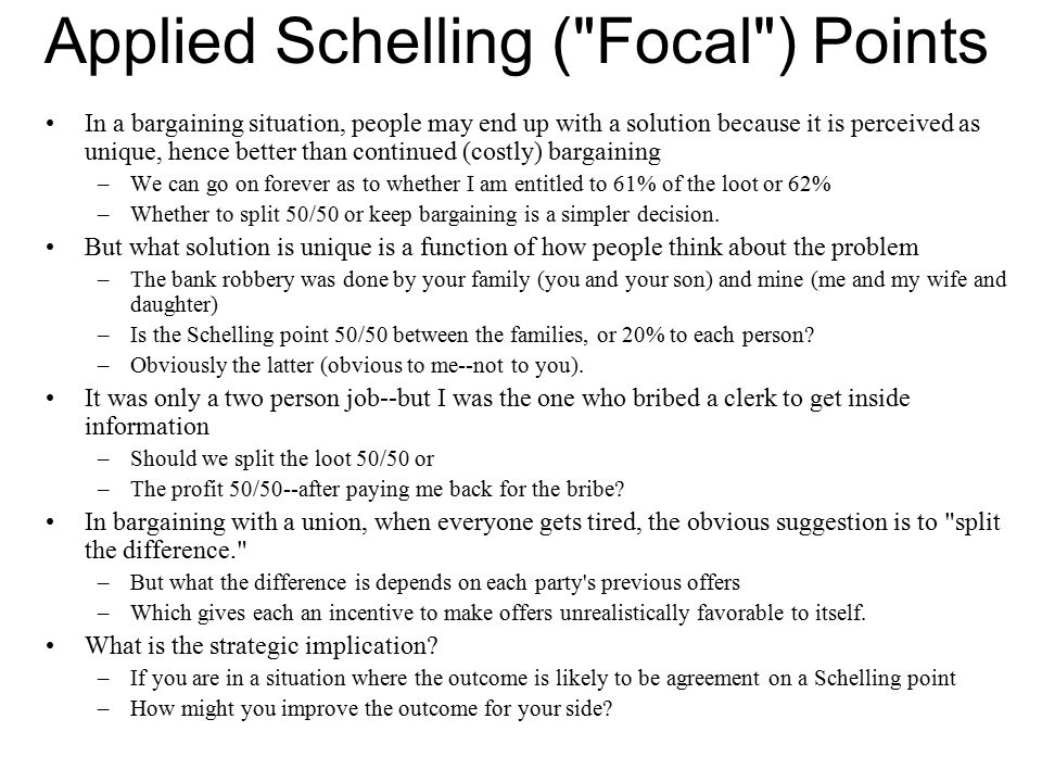 Applied Schelling ( Focal ) Points