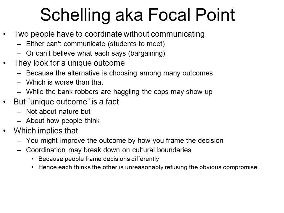 Schelling aka Focal Point