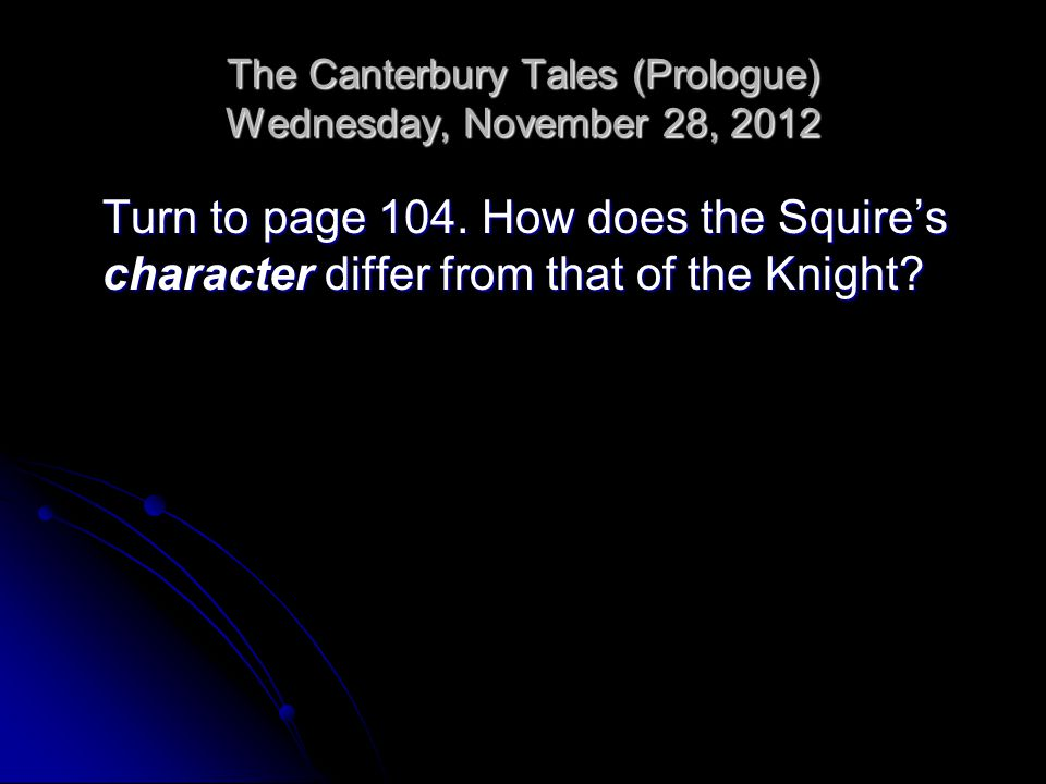 The Canterbury Tales (Prologue) Wednesday, November 28, 2012