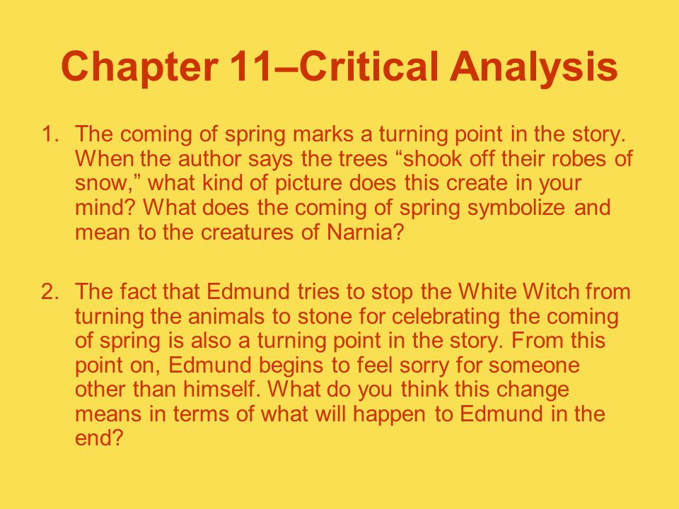Chapter 11–Critical Analysis