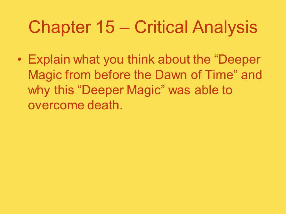 Chapter 15 – Critical Analysis