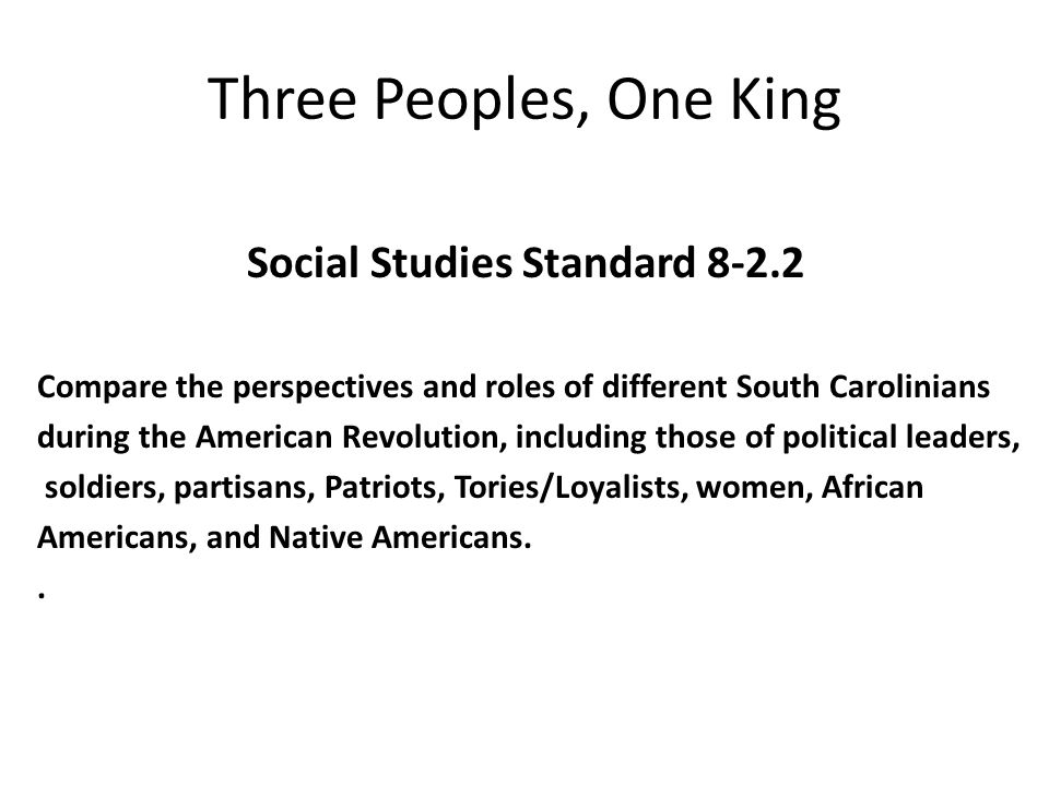 Three Peoples, One King Social Studies Standard 8-2.2