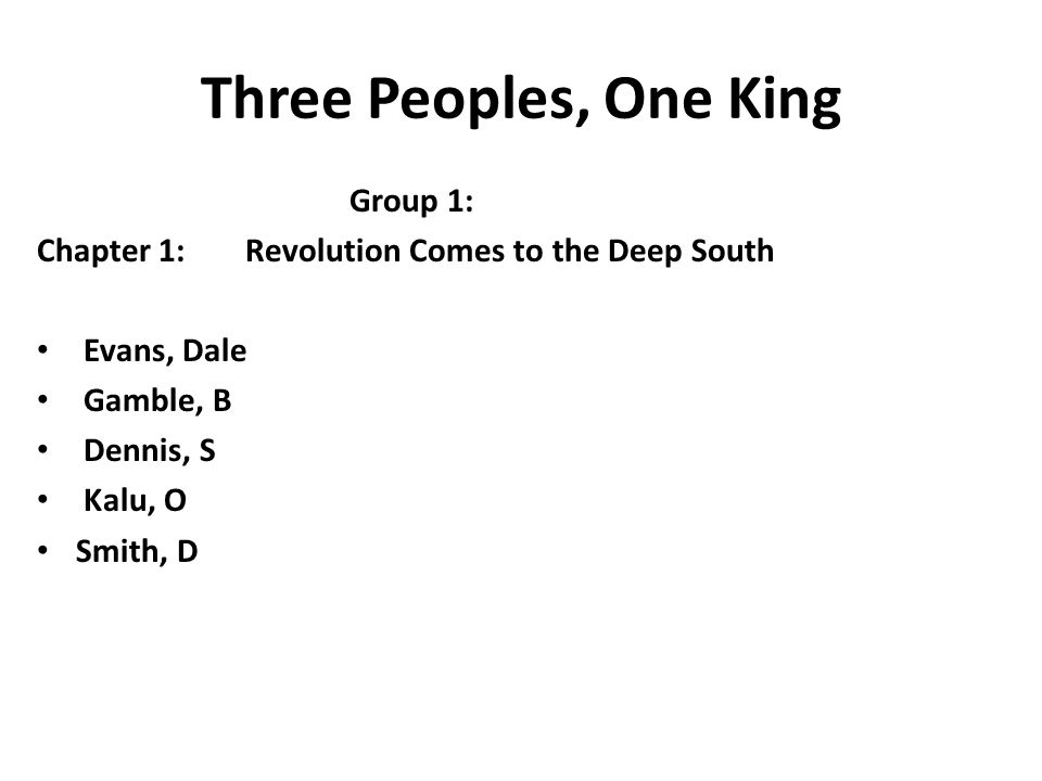Three Peoples, One King Group 1: