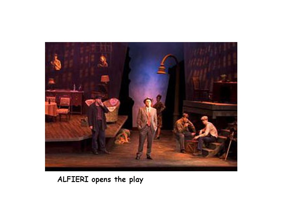 ALFIERI opens the play