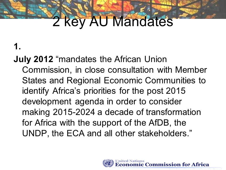 2 key AU Mandates 1.