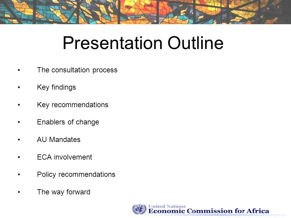 Presentation Outline The consultation process Key findings