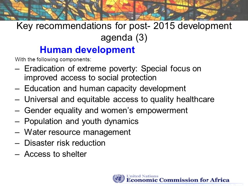 Key recommendations for post- 2015 development agenda (3)