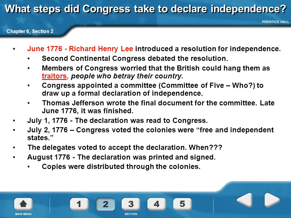 What steps did Congress take to declare independence